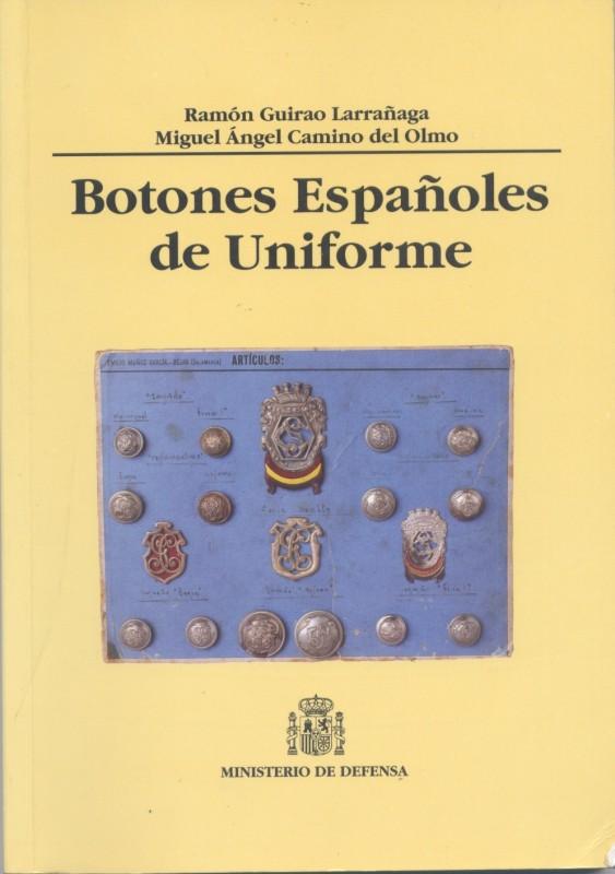 BOTONES ESPAÑOLES DE UNIFORME. MINISTERIO DE DEFENSA. Ramón Guirao y M.Angel Camino. Año 1999